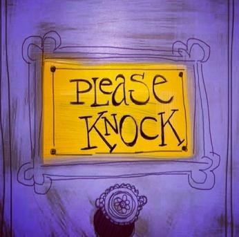 """""""Please Knock"""""""
